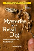 National Geographic Science Chapters Mysteries Of The Fossil Dig How By Rushby