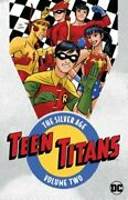 Teen Titans The Silver Age Vol. 2 By Various New