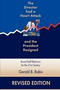 The Director Had A Heart Attack And The President Resigned Board-staff By Bubis
