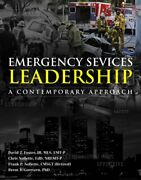 Emergency Services Leadership A Contemporary Approach By David T Foster Iii