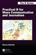 Practical R For Mass Communication And Journalism By Sharon Machlis New