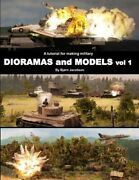 A Tutorial For Making Military Dioramas And Models By Bjorn Jacobsen New
