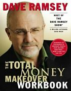 The Total Money Makeover Workbook By Dave Ramsey New
