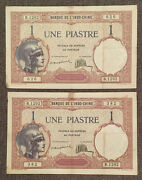 French Indochina Lot 2 Notes 1 Piastre 1921 - 1926 Very Nice