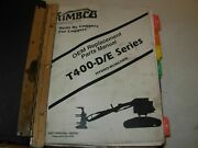 Timbco T400-d/e Hydro Buncher Parts Manual Issued 2001
