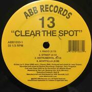 13 Clear The Spot Get It Started