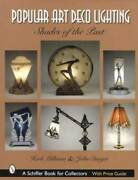 Art Deco Lighting 1920s Era And Up Art Glass Lamps And Fixtures Collector Id Guide