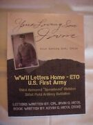 Your Loving Son, Irvin, Wwii Letters Third Armored Div By Nicol, Biog
