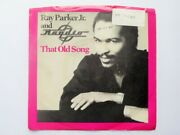 Ray Parker Jr That Old Song 7 Arista As0616 Ex/vg 1981 Us Pressing, Demo In Pic