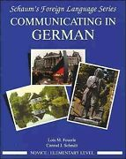 Communicating In German Novice/elementary Level Paperback By Feuerle Lois...
