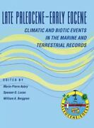 Late Paleocene-early Eocene Biotic And Climatic Events In The Marine And Terr...