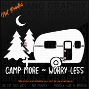 Camp More Vinyl Decal Sticker Window Rver Camping Truck Car Window Worry Less