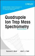 Quadrupole Ion Trap Mass Spectrometry, Hardcover By March, Raymond E. Todd, ...