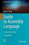 Guide To Assembly Language A Concise Introduction Paperback By Streib Jam...
