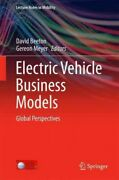 Electric Vehicle Business Models Global Perspectives, Hardcover By Beeton, ...