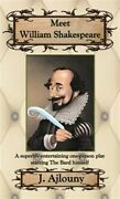 Meet William Shakespeare A Superbly Entertaining One-person Play Starring Th...
