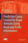 Predictive Cruise Control For Road Vehicles Using Road And Traffic Informatio...
