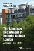 Chemistry Department At Imperial College London A History 1845-2000 Hardc...
