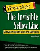 The Invisible Yellow Line Clarifying Nonprofit Board And Staff Roles Brand ...