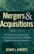 Mergers Acquisitions By Dennis J Roberts Used