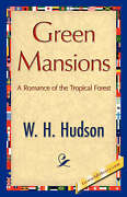 Green Mansions Hardcover By Hudson W. H. Brand New Free Shipping