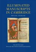 Illuminated Manuscripts In Cambridge The British Isles Insular And Anglo-s...
