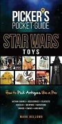 Star Wars Toys How To Pick Antiques Like A Pro, Paperback By Bellomo, Mark,...