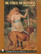 Dog Antiques And Collectibles, Paperback By Robak, Patricia, Brand New, Free ...
