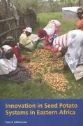 Innovation In Seed Potato Systems In Eastern Africa, Paperback By Gildemacher...