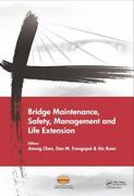 Bridge Maintenance, Safety, Management And Life Extension Proceedings Of Th...