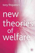 New Theories Of Welfare, Paperback By Fitzpatrick, Tony Campling, Jo Edt, ...