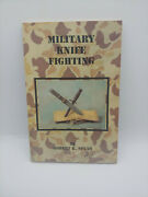 Military Knife Fighting By Robert Spear Paperback 1991