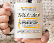 Warning Iand039m Retired Mug Funny Grandparent Coffee Cup For Retiring Grandfather