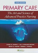 Primary Care The Art And Science Of Advanced Practice Nursing By Dunphy Used