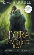 Nyira And The Invisible Boy The Graveyard Club, Book I, Brand New, Free Ship...