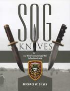 Sog Knives More Americaand039s War In Southeast Asia Vietnam Era Reference