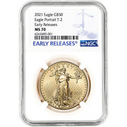 2021 American Gold Eagle Type 2 1 Oz 50 - Ngc Ms70 Early Releases