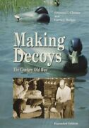 Making Decoys The Century-old Way By Grayson Chesser Used