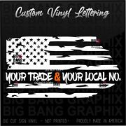 Custom Union Local And Trade Vinyl Decal Sticker Usa Flag Proud Life Your Choice
