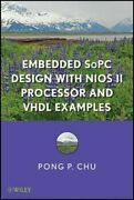 Embedded Sopc Design With Nios Ii Processor And Vhdl Examples By Pong P Chu