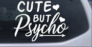 Cute But Psycho Hearts And Arrow Car Or Truck Window Laptop Decal Sticker