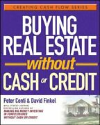 Buying Real Estate Without Cash Or Credit Paperback By Conti Peter Finkel...