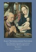 Early Netherlandish Painting Budapest. Volume Ii By Susan Urbach New
