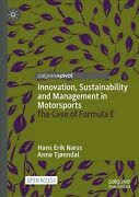 Innovation, Sustainability And Management In Motorsports The Case Of Formul...