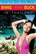 How To Get The Most Bang For Your Buck In Thailand Brand New Free Shipping ...