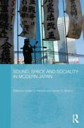 Sound Space And Sociality In Modern Japan Hardcover By Hankins Joseph D. ...