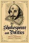 Shakespeare And Politics What A Sixteenth-century Playwright Can Tell Us Ab...