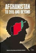 Afghanistan To 2015 And Beyond Paperback By Dodge Toby Edt Redman Nic...