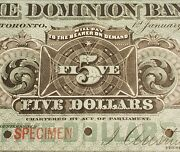 Extremely Rare 1896 Dominion Bank 5 Specimen Banknote.