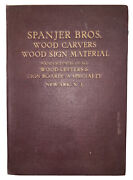 1927, Spanjer Brothers Trade Catalog On Wood Carvers And Wood Sign Material